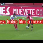 takefusa kubo like a messi 2019